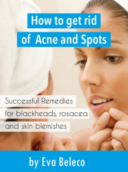 How to Get Rid of Acne and Spots