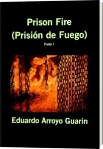 Prison Fire (Prisión de Fuego)