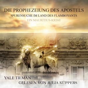 Die Prophezeiung des Apostels