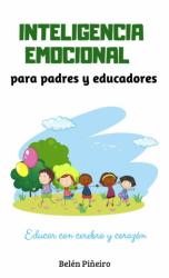 Inteligencia Emocional para padres y educadores
