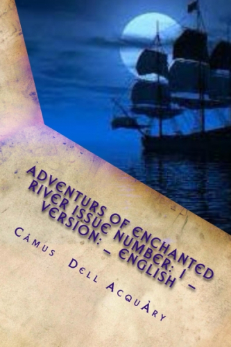 Adventurers Of The Enchanted River Volume: 1