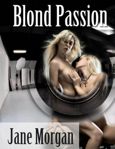 Blond Passion - Lesbian Erotica