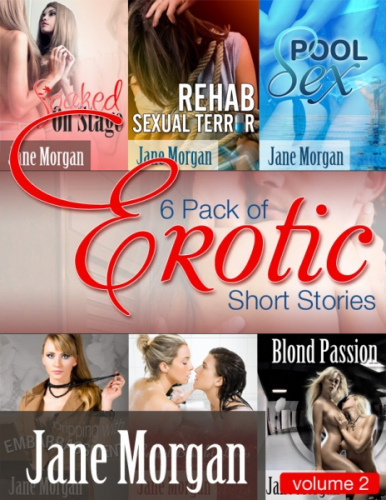 Six Pack of Erotic Short Stories - Volume 2 (Erotica General