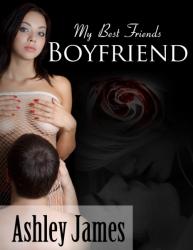 My Best Friends Boyfriend - Couple Erotica