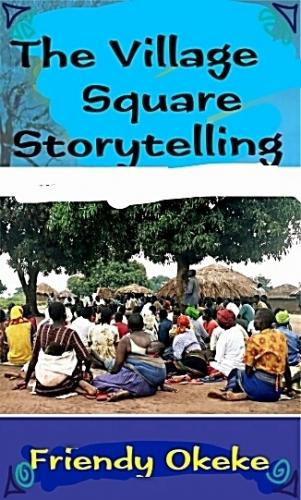 The Village Square Storytelling