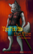 The Fat Hits the Fire