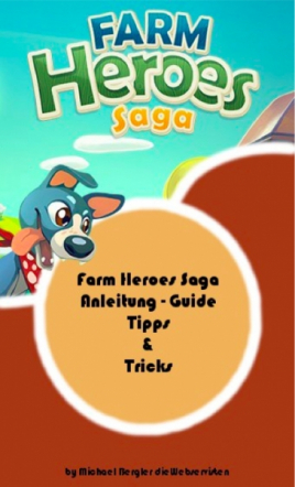 Farm Hero Saga Cheats und Tipps