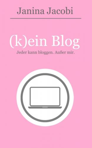(k)ein Blog