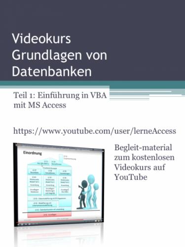 Grundlagen von Datenbanken - Teil 1: VBA-Einführung