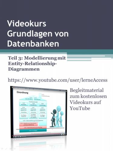 Grundlagen von Datenbanken - Teil 3: ERD-Modellierung