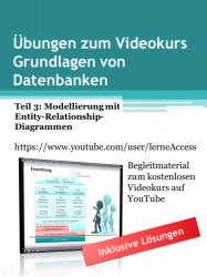 Grundlagen von Datenbanken - Übungen 3: ERD-Modellierung