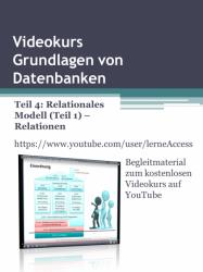 Grundlagen von Datenbanken - Teil 4: Relationen
