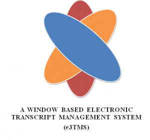 A WINDOW BASED ELECTRONIC TRANSCRIPT MANAGEMENT SYSTEM