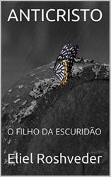 ANTICRISTO O FILHO DA ESCURIDÃO