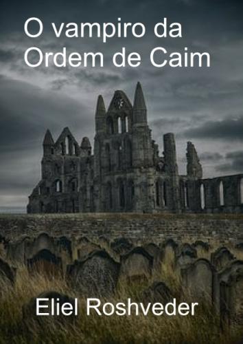 O vampiro da Ordem de Caim