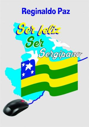 Ser feliz, ser Sergipano
