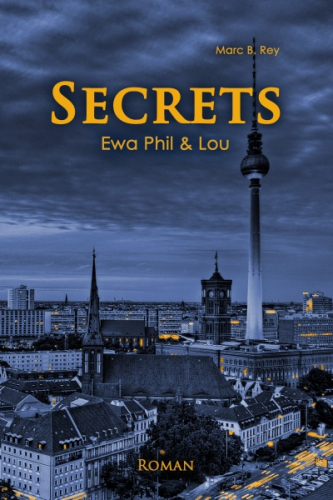 Secrets – Ewa, Phil & Lou