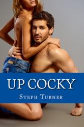 Up Cocky (Taboo Erotica)