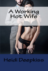 A Working Hot Wife
