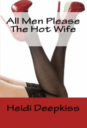 All Men Please the Hot Wife