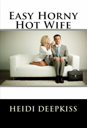 Easy Horny Hot Wife