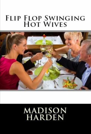 Flip Flop Swinging Hot Wives