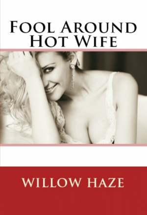Fool Around Hot Wife