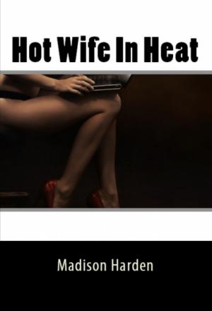 Hot Wife In Heat