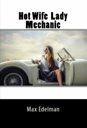 Hot Wife Lady Mechanic