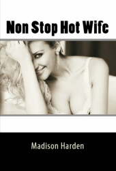 Non Stop Hot Wife
