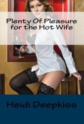Plenty Of Pleasure for the Hot