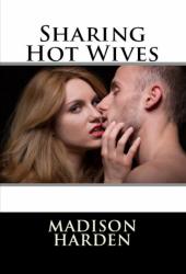 Sharing Hot Wives