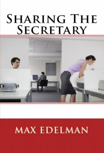 Sharing The Secretary