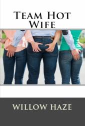 Team Hot Wife