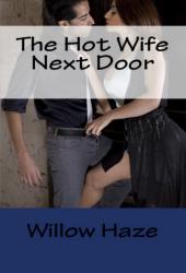 The Hot Wife Next Door