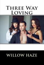 Three Way Loving