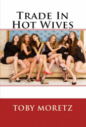 Trade In Hot Wives