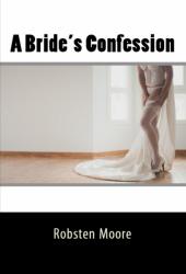 A Bride's Confession