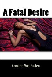 A Fatal Desire