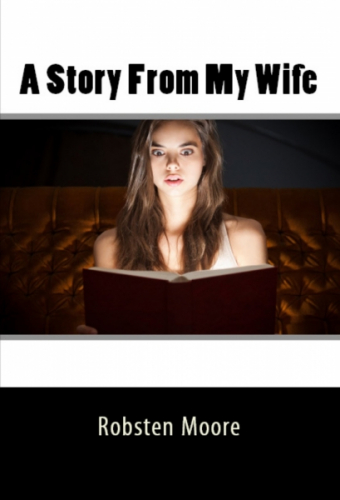 A Story From My Wife
