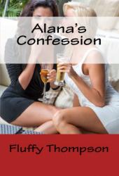 Alana's Confession