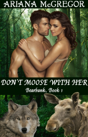 Don't Moose With Her