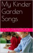 My Kinder Garden Songs