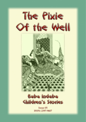 THE PIXIE OF THE WELL - A Turkish Fairy Tale