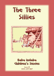 THE THREE SILLIES - An old English folktale