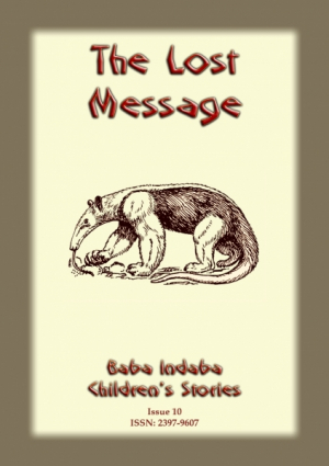 THE LOST MESSAGE - An ancient African folktale