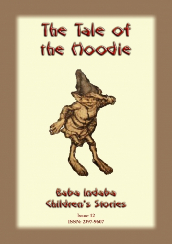 THE TALE OF THE HOODIE - a Scottish folk tale
