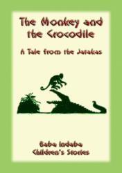 THE MONKEY AND THE CROCODILE - A Buddhist Jataka Tale