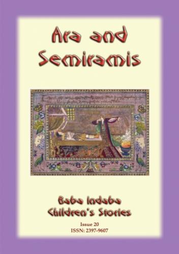 ARA AND SEMIRAMIS - An Armenian Fairy Tale of Love