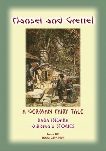 HANSEL AND GRETTEL - A German Fairy Tale